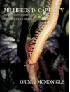 Millipeds in Captivity: Diplopodan Husbandry and Reproductive Biology (Millipede Husbandry) - Orin McMonigle, Richard L. Hoffman