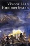 Hummerfesten - Viveca Lärn