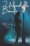By Carolyn Ridder Aspenson Unbreakable Bonds (An Angela Panther Novel) (Volume 2) - Carolyn Ridder Aspenson