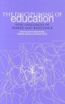 The Disciplining of Education: New Languages of Power and Resistance - Jerome Satterthwaite, Wendy Martin
