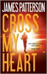 Cross My Heart - James Patterson