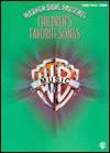 Warner Bros. Presents Children's Favorite Songs: Piano/Vocal/Chords - Alfred A. Knopf Publishing Company, Carol Cuellar