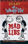 Diary of a Wimpy Kid Mad Libs - Price Stern Sloan