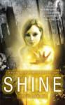 Shine: An Anthology Of Optimistic Science Fiction - Jetse de Vries