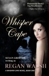 Whisper Cape - Regan Walsh, Susan Griscom