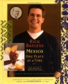 Mexico One Plate At A Time - Rick Bayless, Deann Groen Bayless, JeanMarie Brownson