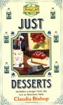 Just Desserts - Claudia Bishop