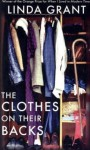 The Clothes On Their Backs - Linda Grant