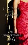 An Unforgettable Lady (An Unforgettable Lady #1) - Jessica Bird