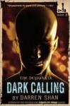 The Demonata #9: Dark Calling - Darren Shan