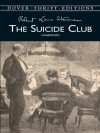 The Suicide Club (Dover Thrift Editions) - Robert Louis Stevenson