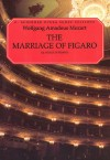 The Marriage of Figaro (Le Nozze Di Figaro): Vocal Score - Wolfgang Amadeus Mozart, Lorenzo Da Ponte, Katherine Martin