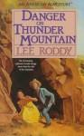 Danger on Thunder Mountain - Lee Roddy