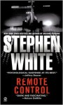Remote Control - Stephen White
