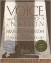 The Voice That Challenged a Nation: Marian Anderson and the Struggle for Equal Rights - Russell Freedman