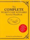 The Complete Worst-Case Scenario Survival Handbook - Joshua Piven, David Borgenicht