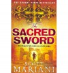 The Sacred Sword - Scott Mariani