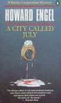 A City Called July - Howard Engel