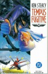 Tempus Fugitive #3 (DC Comics) - Ken Steacy
