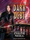 Dark Debt (Chicagoland Vampires) - Chloe Neill, Sophie Eastlake