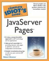 Complete Idiot's Guide to JavaServer Pages - Robert Brunner