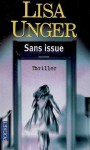 Sans issue - Lisa Unger