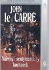 Naiwny i sentymentalny kochanek - John Le Carré