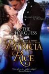 The Marquess (Regency Nobles Series, Book 2) - Patricia Rice