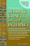 The Basic Guide to Selling Crafts on the Internet - James Dillehay