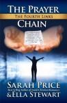 The Prayer Chain: The Fourth Links (A Christian Series on Faith) - Sarah Price, Ella Stewart