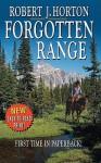 Forgotten Range (Leisure Western) - Robert J. Horton