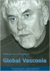 Global Vasconia: Essays on the Basque Diaspora - William A. Douglass