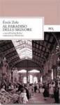 Al Paradiso delle Signore (Les Rougon-Macquart, #11) - Émile Zola, Alfredo Jeri, Colette Becker