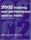 The 2002 Training & Performance Sourcebook - Melvin L. Silberman, Mel Silberman