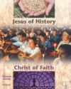 Jesus of History, Christ of Faith: (Student Text) - Thomas Zanzig