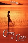 Caring for Cathy - Gil Hogg