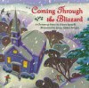 Coming Through the Blizzard: A Christmas Story - Eileen Spinelli