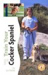 How To Train Your Cocker Spaniel - Liz Palika