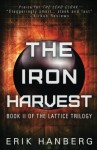 The Iron Harvest - Erik Hanberg