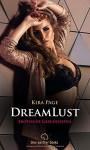 DreamLust | 12 Erotische Stories Geschichten: Liebe, Gefühle, Sex und mehr ... (Kira Page Romane) - Kira Page