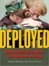 Deployed: How Reservists Bear the Burden of Iraq - Michael Craig Musheno, Susan M. Ross, David Henry