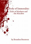 Body of Immorality - Brandon Berntson