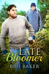 Late Bloomer - Bru Baker