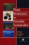 Plant Resistance to Parasitic Nematodes - Roger Cook