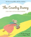 The Country Bunny and the Little Gold Shoes 75th Anniversary Edition - DuBose Heyward, Marjorie Flack
