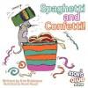 Spaghetti and Confetti - Kim Robinson, Nicole Mauck