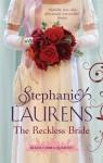 The Reckless Bride (Black Cobra Quartet #4) - Stephanie Laurens