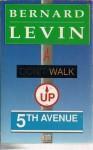 A Walk Up Fifth Avenue - Bernard Levin