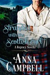 Stranded With The Scottish Earl - Anna Campbell