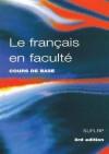 Le Francais En Faculte - Robin Adamson, Geoff Hare, James Coleman